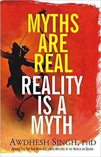 Myths are Real, Reality is a Myth: Book Cover