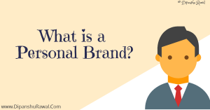 What is a personal Brand- blog poster