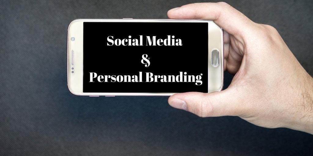 Social Media &Personal Branding