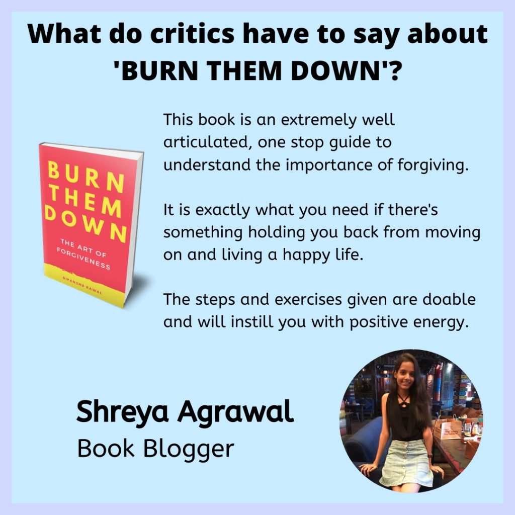 Burn them down - review by Shreya Agrawal