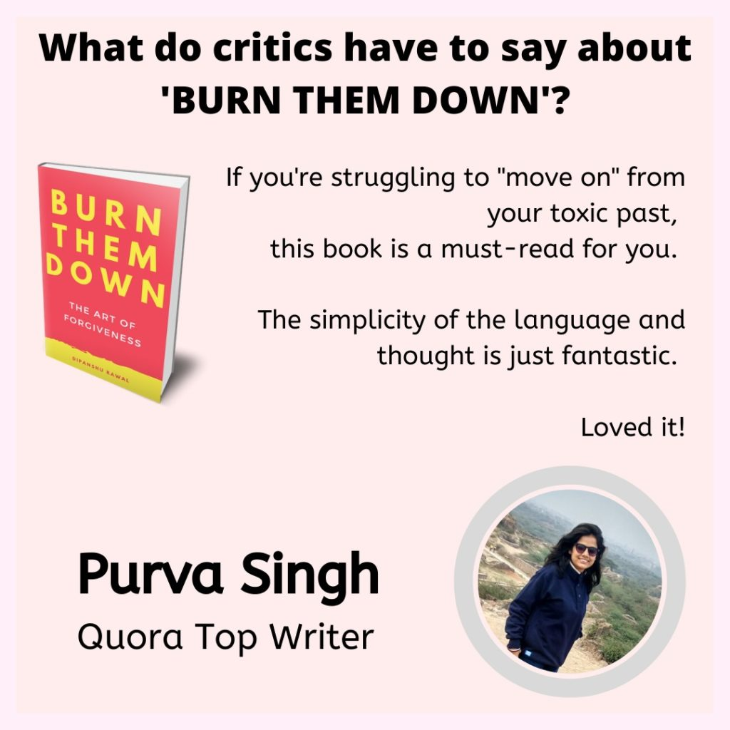 Burn them down - review by Purva Singh