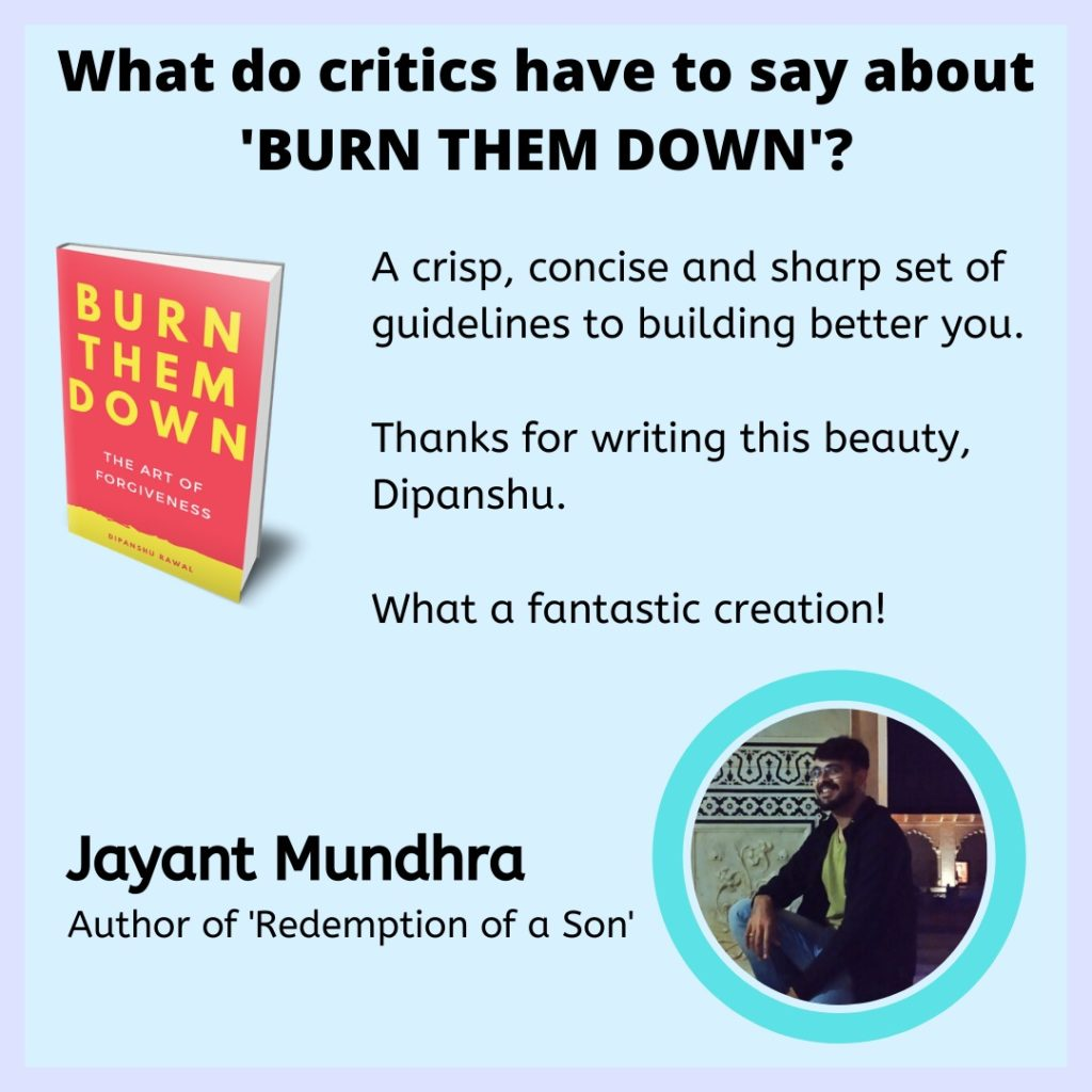 Burn them down - review by Jayant Mundhra
