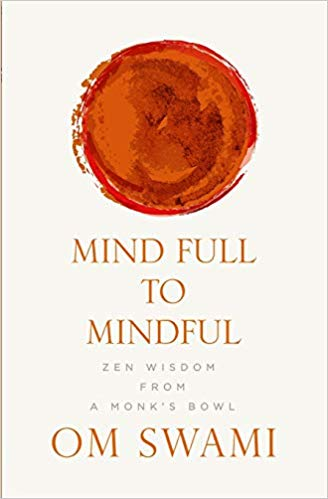 Mind Full to Mindful by Om Sharma