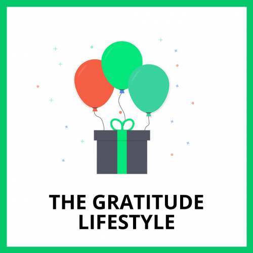 The Gratitude Lifestyle